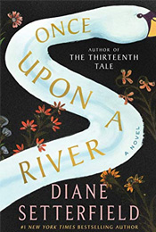 Book cover image of Once Upon a River by Diane Setterfield