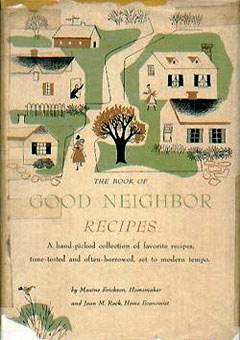 The Book of Good Neighbor Recipes by Maxine Erickson (1952)