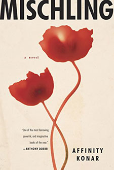Mischling: A Novel by Affinity Konar