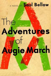 The Adventures of Augie March by Saul Bellow