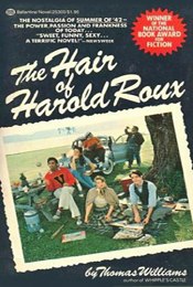 The Hair of Harold Roux by Thomas Williams