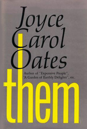 Them by Joyce Carol Oates