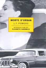 Morte D'Urban by J.F. Powers
