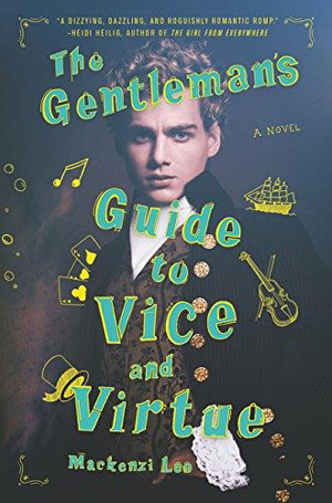 The Gentleman's Guide to Vice & Virtue