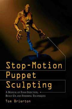 Stop-Motion Puppet Sculpting  by Tom Brierton