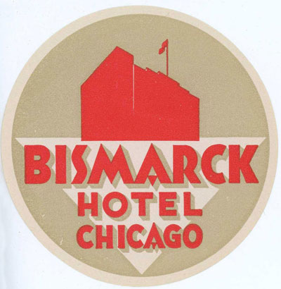 Bismarck Hotel Luggage Label