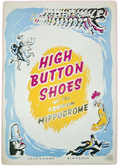 High Button Shoes At The London Hippodrome