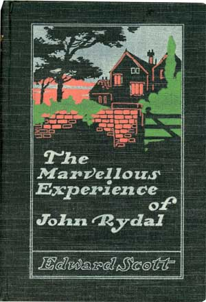 The Marvellous Experience of John Rydal by Edward Scott