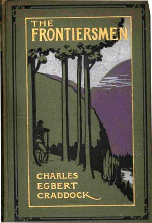The Frontiersmen by Charles Edbert Craddock