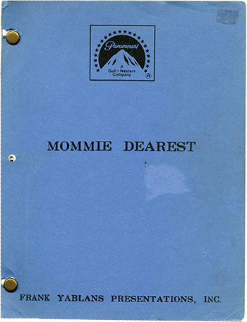 Screenplay: Mommie Dearest