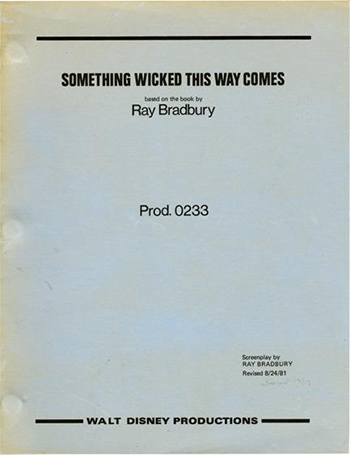 Screenplay: Something Wicked This Way Comes