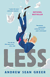 Less: A Novel by Andrew Sean Greer