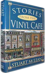 The Vinyl Cafe books by Stuart McLean
