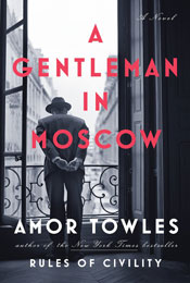 A Gentleman in Moscow, signed by Amor Towles