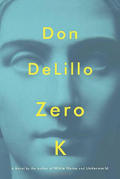 Zero K, signed by Don DeLillo