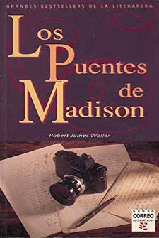 Los puentes de Madison: Robert James Waller