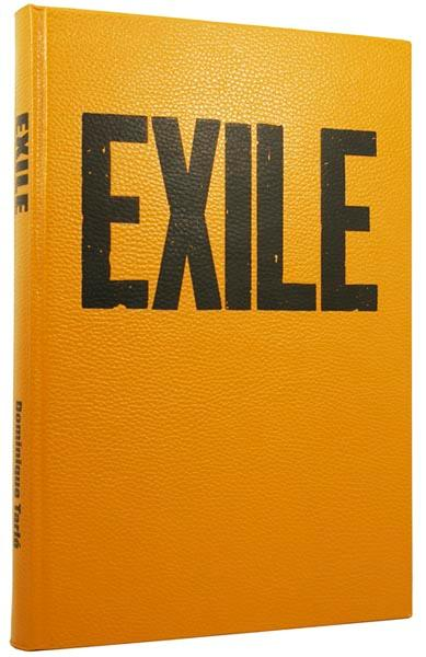 Exile. The Making of...