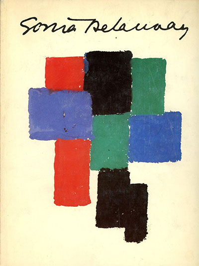 Sonia Delaunay, A Retrospective (Exhibition Catalog)