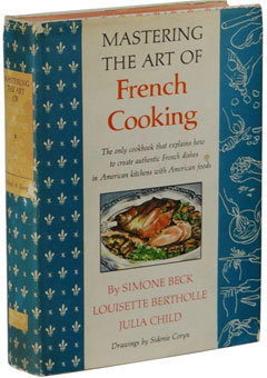Mastering the Art of French cooking de Julia Child et Simone Beck