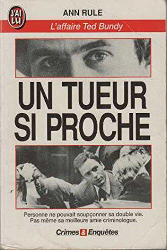Un tueur si proche - l'affaire Ted Bundy