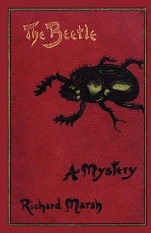 The Beetle by Richard Marsh