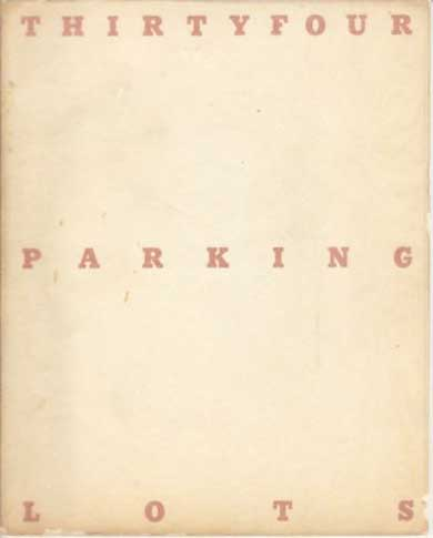 Thirtyfour Parking Lots by Ed Ruscha
