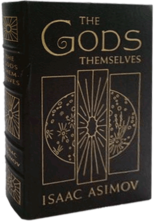 The Gods Themselves published by Easton Press