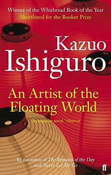 An Artist of the Floating World  by Nobel Prize-winner Kazuo Ishiguro