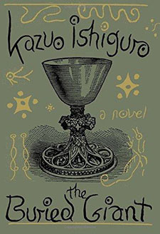 The Buried Giant by Nobel Prize-winner Kazuo Ishiguro