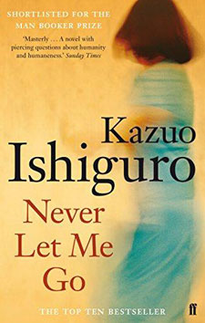 Never Let Me Go by Nobel Prize-winner Kazuo Ishiguro