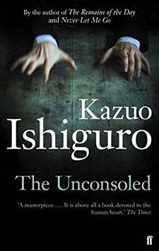 The Unconsoled by Nobel Prize-winner Kazuo Ishiguro