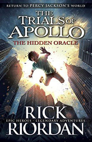 The Hidden Oracle (The Trials of Apollo)
