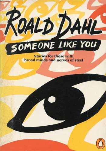 Someone Like You by Roald Dahl