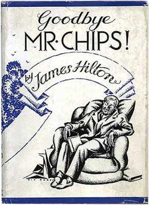 Goodbye, Mr. Chips by James Hilton