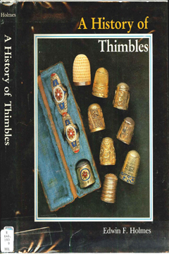 A History of Thimbles by Edwin F. Holmes