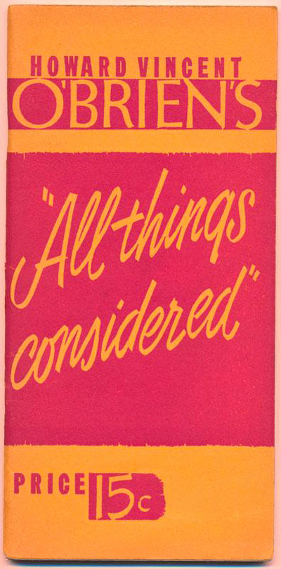 Howard Vincent O'Brien's All Things Considered