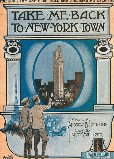 Take Me Back to New York Town - 1918
