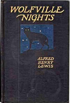 Wolfville Nights by Alfred Henry Lewis