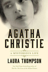 Agatha Christie: A Mysterious Life by Laura Thompson