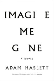 Imagine Me Gone, signed by Adam Haslett